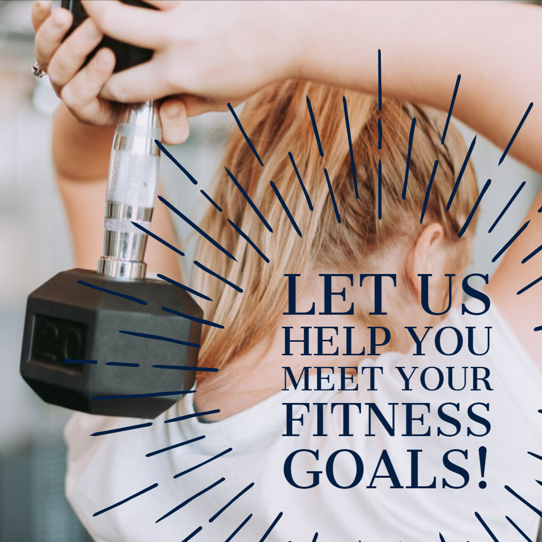 Let us help you meet your fitness goals poster.